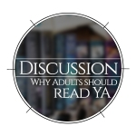 Why adults should read YA