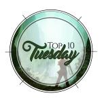 Top 10 Tuesday Week 3